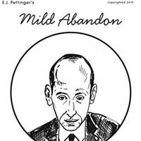 Mild Abandon—Week of April 11