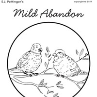 Mild Abandon—week of April 18