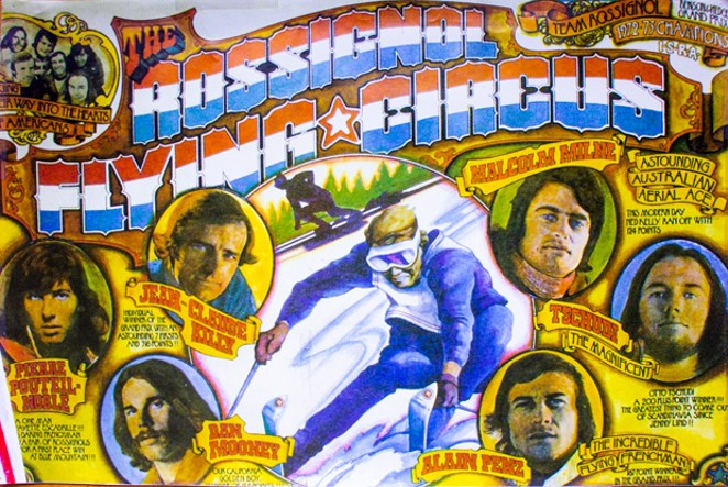 "Poster for the ""Rossingnol Flying Circus,"" promoting members of its 1972-73 ski team. - COURTESY DAN MOONEY"