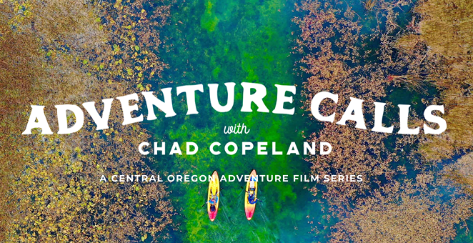 """""""Adventure Calls"""" is a new video series published on VisitCentralOregon.com. The Central Oregon Visitors Association's CEO says it will help keep the region top of mind for the future and give people a virtual travel experience while they are following stay-home orders. - VISIT CENTRAL OREGON"""