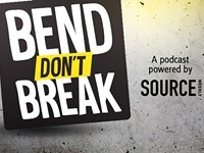 Listen now - BEND SOURCE