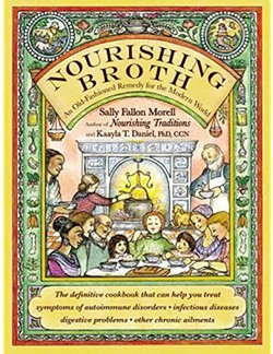 """Sally Fallon Morell's book, """"Nourishing Broth: An Old-Fashioned Remedy for the Modern World"""", is available in Central Oregon at Central Oregon Locavore. - COURTESY NOURISHING BROTHS"""