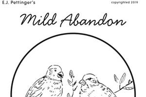 Mild Abandon—week of April 18