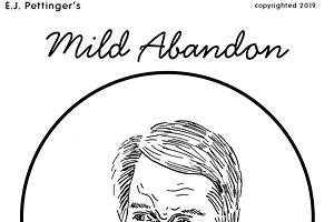 Mild Abandon—week of September 19