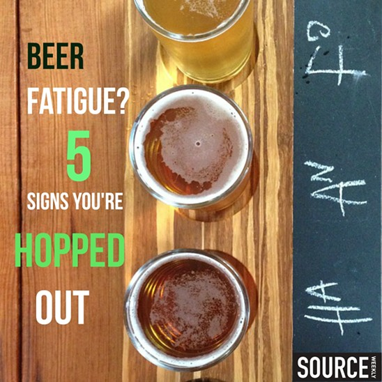 5 SIGNS YOU HAVE THE DREADED BEER FATIGUE