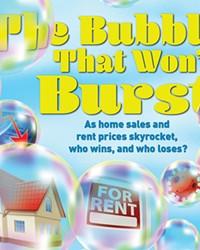 The Bubble That Won't Burst