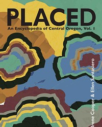 """Placed"" offers everything from nonfiction essays about food and farms to poetry focused on things seen in the Central Oregon environment."