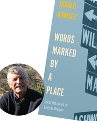 """Jarold Ramsey's latest book explores Central Oregon's """"colorful but little-known past,"""" according to a description from OSU Press."""