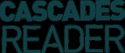 Cascades Reader
