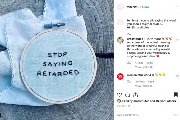 """""""Stop Saying Retarded."""" The stitched piece that Stendahl made, which caused the account to go viral. - @CROSSTITUTES"""