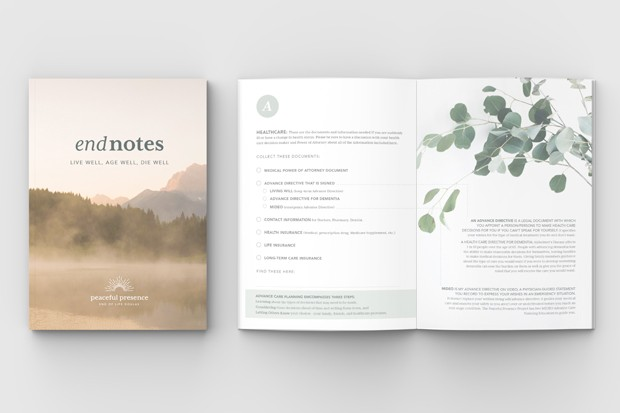"""The Peaceful Presence Project's workbook, """"End Notes,"""" helps people walk through the planning stages of death and dying. - PEACEFUL PRESENCE PROJECT"""