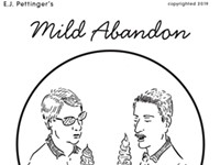 Mild Abandon—week of April 25