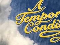 Win 2 tickets to A Temporary Condition variety show!
