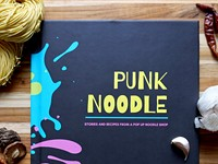 Punk Noodle, the Cookbook