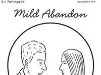 Mild Abandon—Week of February 1