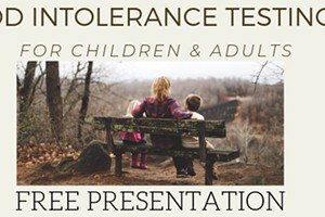 Free Presentation: Food Intolerance Testing for Adults and Children