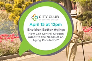 Envision Better Aging: How Can Central Oregon Adapt to the Needs of an Aging Population?