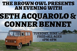 An evening with Seth Acquarolo and Conner Bennet