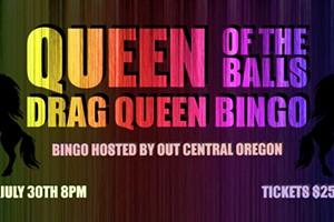 Queen of the Balls - Drag Queen Bingo