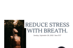 Reduce Stress With Breath