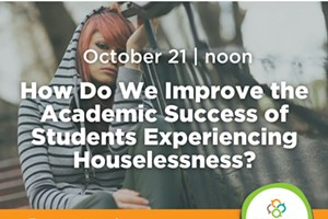How Do We Improve the Academic Success of Students Experiencing Houselessness?
