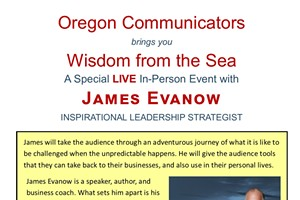 Oregon Communicators brings you Wisdom from the Sea with James Evanow