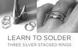 Learn to Solder- Sterling Silver Stacked Rings - Uploaded by Maggy Mason-Hughes