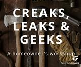 Creaks, Leaks and Geeks: A Homeowner's Workshop - Uploaded by NeighborImpactVolunteer