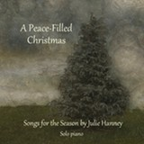 A Peace-Filled Christmas CD - Uploaded by Julie Eberhard Hanney