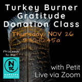 Turkey Burner Gratitude Donation Class - Uploaded by Namaspa Yoga Community