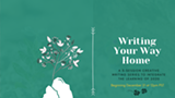 Writing Your Way Home From 2020 - Uploaded by Katie P