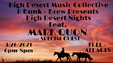 High Desert Nights with Mark Quon & Special Guest - Uploaded by BunkandBrew
