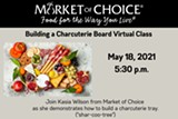 Market of Choice, Kasia Wilson, Specialty Cheese Steward, will teach us how to make a proper charcuterie board. May 18 @ 5:30 - Uploaded by srwcartauction