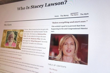 ANONYMOUS The 'Who Is Stacey Lawson?' site criticizes Lawson's donors, business history and 'spiritual teacher.'