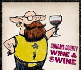 Aug. 16: Sonoma County Wine & Swine in Railroad Square