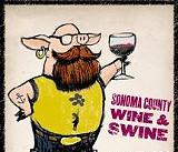 Aug. 16: Sonoma County Wine & Swine in Railroad Square