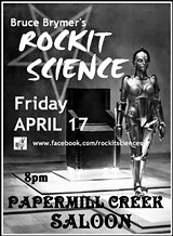 Bruce Brymer's Rockit Science @ Papermill Creek Saloon