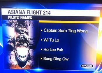 """KTVU Reports Asiana Pilots Named """"Sum Ting Wong,"""" """"Ho Lee Fuk"""""""