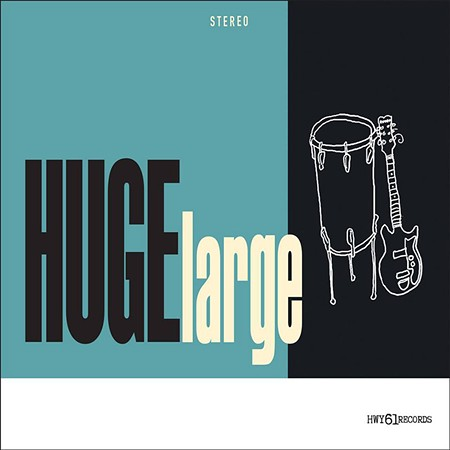 GARAGE DAYS HUGElarge were born of a desire to play music, but they'll take the fame and fortune.
