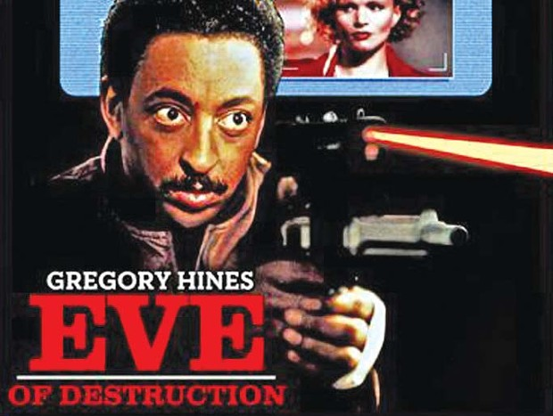 TAPPED OUT: Gregory Hines starred in Eve of Destruction for some reason. - COURTESY ORION PICTURES