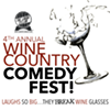 4th Annual Wine Country Comedy Fest