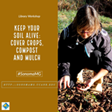 Keep Your Soil Alive: Cover Crops, Compost and Mulch - Uploaded by Debbie Westrick