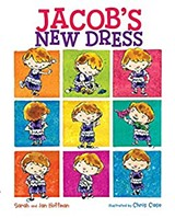 Jacob's New Dress book cover image - Uploaded by The Loud Librarian