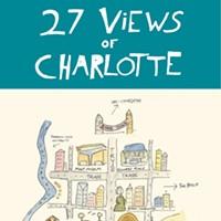 <i>27 Views of Charlotte</i> surveys a pushy city