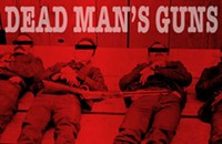Album Review: Dead Man's Guns' <i>Dead Man's Guns</i>