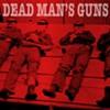 Album Review: Dead Man's Guns' <i>Dead Man's Guns</i>
