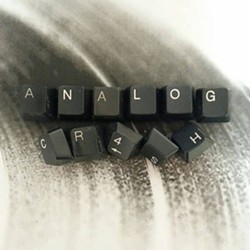 ANALOG CRASH - Analog Crash