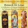 Art exhibit opening: <em>Board to Lose</em>