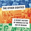 Book review: Bradford Martin's <b><i>The Other Eighties</i></b>