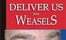 BOOK SIGNING: John Grooms signs <i>Deliver Us From Weasels</i>